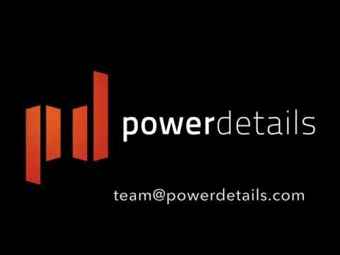 PowerDETAILS Demonstration
