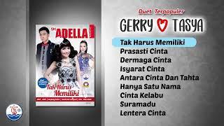 Download lagu OM ADELLA ALBUM SPESIAL duet terpopuler || Gerry mahesa feat Tasya rosmala