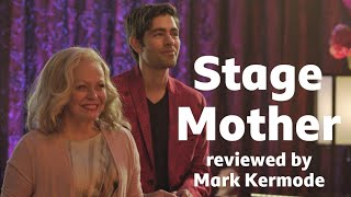 Stage Mother reviewed by Mark Kermode