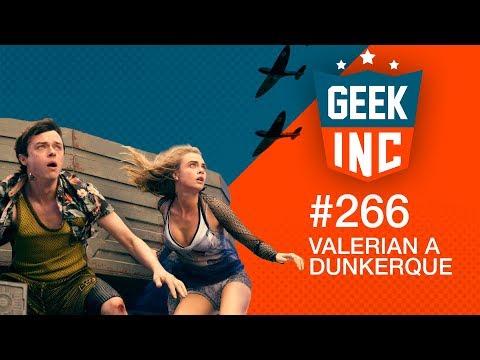 Geek Inc 266 : Valerian à Dunkerque
