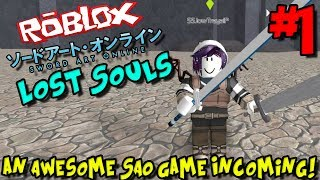 AN AWESOME SAO GAME INCOMING! | Roblox: Sword Art Online Lost Souls - Episode 1