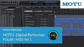 MOTU Digital Performer – POLAR und MIDI Teil 1