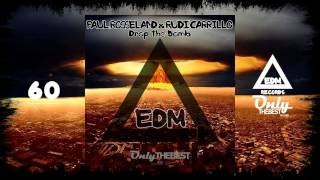 PAUL ROSSELAND & RUDI CARRILLO - DROP THE BOMB #60 EDM electronic dance music records 2014