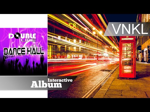 Double Line - Dance Hall (2015) - Full Album Interactive - Vynkel House
