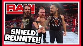 THE SHIELD REUNITE!!! WWE RAW REACTION 3/4/19