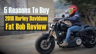 2018 Harley-Davidson Fat Bob Review | Jagran HiTech