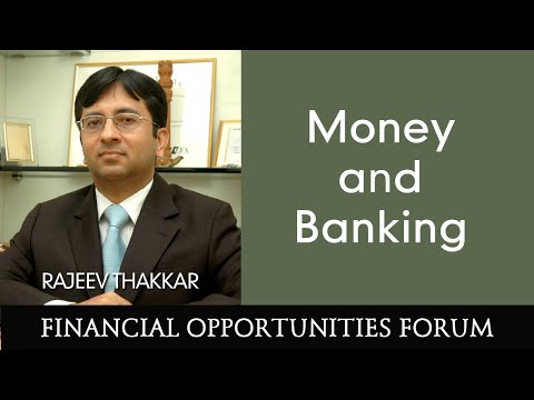 Money & Banking - Presentation by Rajeev Thakkar