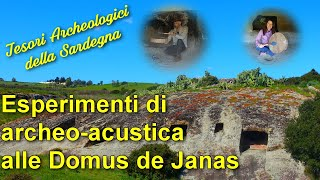 Esperimenti di archeo-acustica a Genna Salixi - Tesori Archeologici della Sardegna