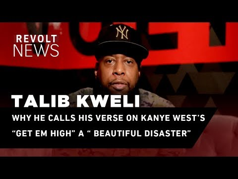 Why Talib Kweli calls his verse on Kanye West's
