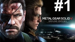 METAL GEAR SOLID V: GROUND ZEROES Playthrough Part 1