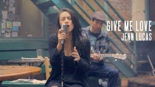 Give Me Love - Ed Sheeran (Jenn Lucas Cover)