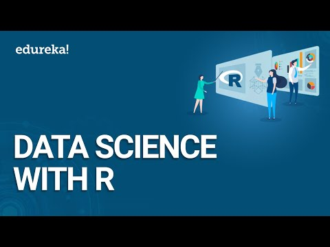 Data Science with R | Data Science Tutorial for Beginners | Introduction to Data Science | Edureka