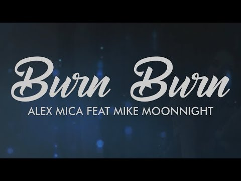 Alex Mica feat Mike Moonnight - Burn Burn (Balkan Remix)