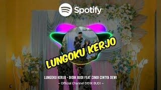 Download Lungoku Kerjo - Didik Budi feat Cindi Cintya Dewi