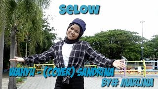 lagu selow Wahyu Sandrina by MR LinaChanel