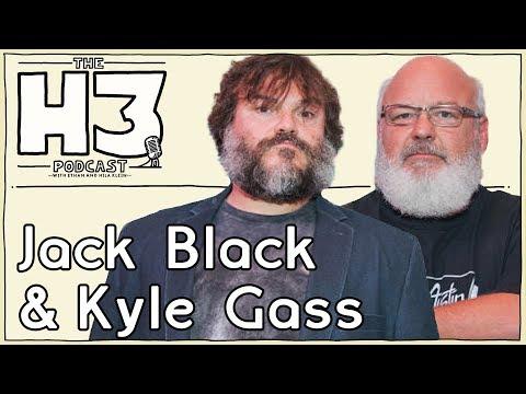 H3 Podcast #97 - Jack Black & Kyle Gass (Tenacious D)