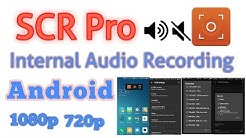 How to Screen Record With Internal Audio Recording System    SCR Pro