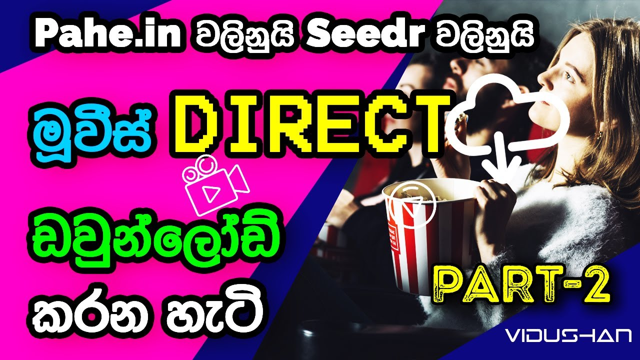 Download Movies Direct Download Sinhala Latest part two
