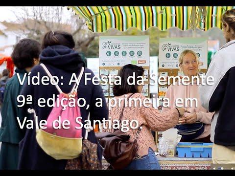 A Festa da Semente sua 9ª edição, a primeira em Vale de Santiago.