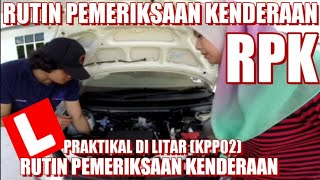 Rutin Pemeriksaan Kenderaan RPK (KPP02)