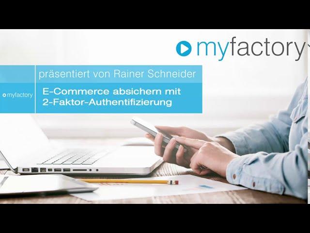 E-Commerce absichern mit Zwei-Faktor-Authentifizierung