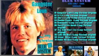 BLUE SYSTEM GANGSTER LOVE LONG VERSION ORIGINAL