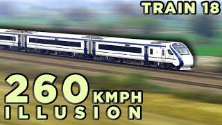 High Speed Train Illusion | Vande Bharat Express at 260 KMPH