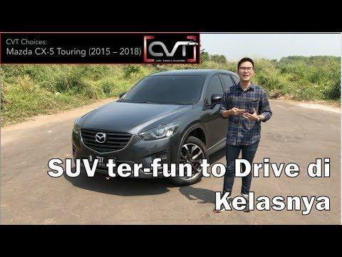 CVT Choices #3: Review Mazda CX-5 Touring(2015 - 2018) (KE) | SUV Paling Fun To Drive!!! |