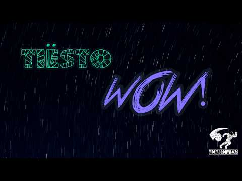 Tiësto - WOW (Original Mix)
