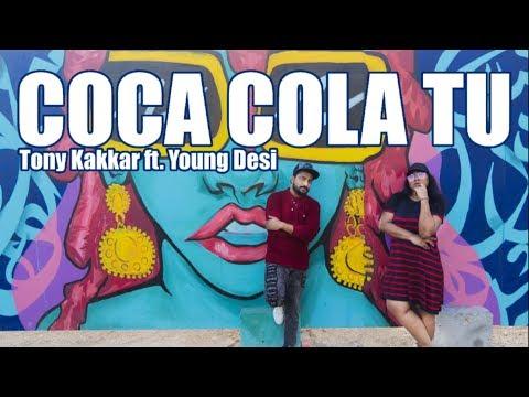 Coca Cola Tu I Tony Kakkar ft. Young Desi I Choreo: Farah Siraj & Prashant