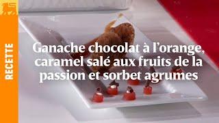 Biggest Cooking Event - Ganache chocolat à l'orange de Lionel Rigolet
