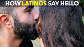 How Latinos Say Hello