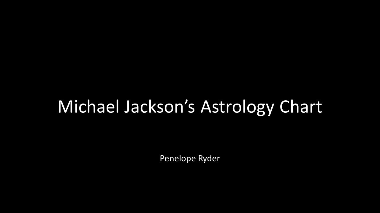 Michael Jackson S Natal Astrology Chart