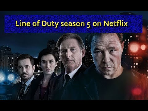 Watch Line Of Duty Season 5 On Netflix - How And Where?