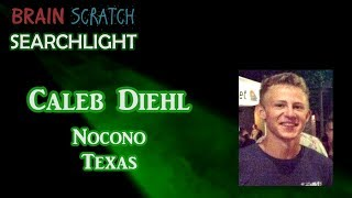 Caleb Diehl on BrainScratch Searchlight