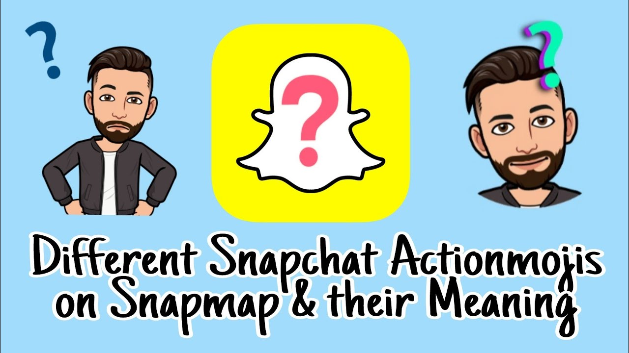 Complete List of different Snapchat Actionmojis | Bitmojis on Snapmap with  their meaning