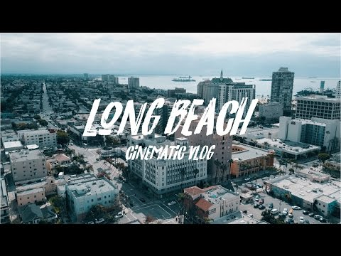 Cinematic Vlog | Long Beach Vibes
