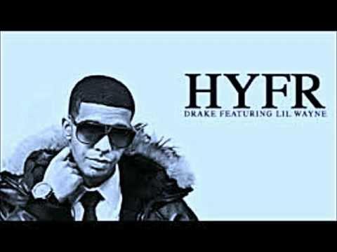 HYFR (sped up) by Drake ft. Lil Wayne