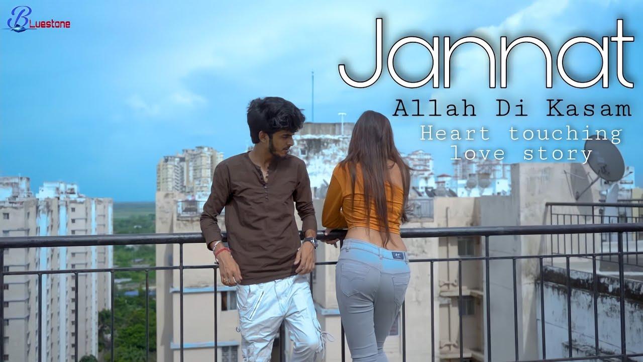 Jannat | Allah Di Kassam | Sad Love Story | B Praak | Vicky S | ft.Adi & Mithi | Bluestone Presents
