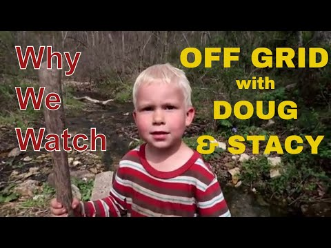 Why We Watch OFF GRID with DOUG & STACY