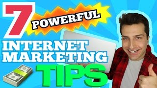Internet Marketing Tips - In this video, I reveal 7 ways to improve...
