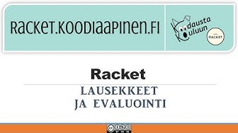 1.2. Racket alkeet : Lausekkeet ja evaluointi