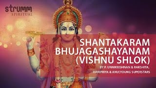 Shantakaram Bhujagashayanam (Vishnu Shlok) by P. Unnikrishnan & Young Superstars