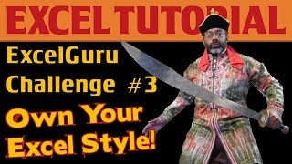 ExcelGuru Challenge #3: Parsing Text & Own Your Excel Style