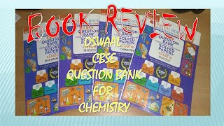 Oswaal Chemistry Question Bank Review for 2021 latest updated