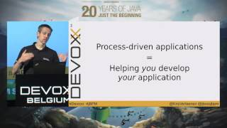 Process-driven applications: let BPM do (some of) your work by Kris Verlaenen