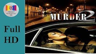 Murder 2 (2011) l Full Hindi Movie *HD* l Emraan Hashmi,  Jacqueline Fernandez,  Prashant Narayanan