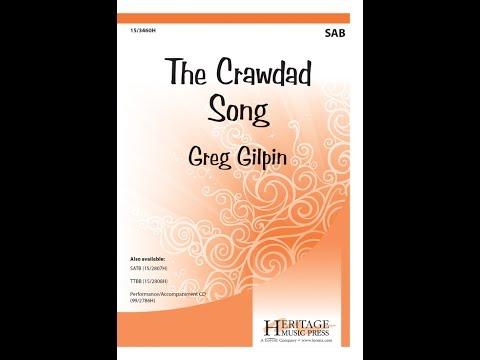 The Crawdad Song (SAB) - Greg Gilpin