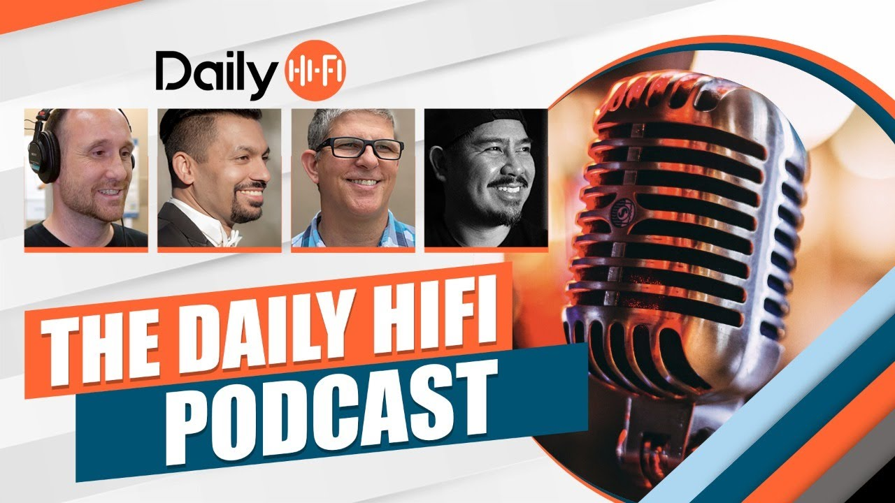 Download The Daily HiFi Podcast - Monday, September 20, 2021