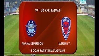 Adana Demirspor 0-0 Mersin İdmanyurdu 17. Hafta